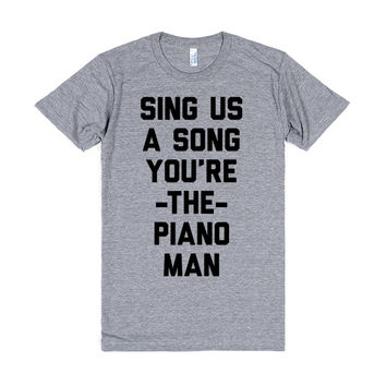 Sing Us A Song You're The Piano Man