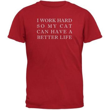 CREYCY8 Work Hard For My Cat Funny Red Adult T-Shirt