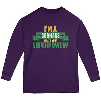 Mardi Gras I'm a Coonass What's Your Superpower Youth Long Sleeve T Shirt
