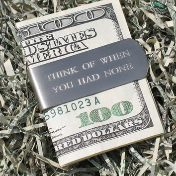 Think of When You Had None Money Clip [MC-THINK] - $27.00 : Ruler Bracelets, Level Earrings, Compass Necklaces, Rings, Jewelry that works