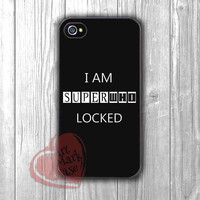 I am superwholocked - DiL4 for iPhone 6S case, iPhone 5s case, iPhone 6 case, iPhone 4S, Samsung S6 Edge