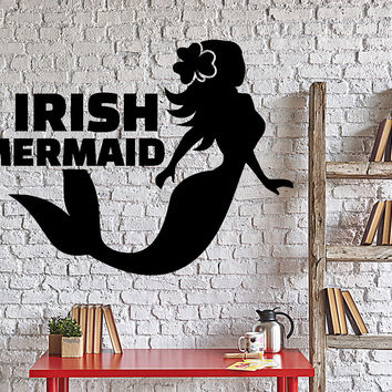 Wall Vinyl Decal Funny Bedroom Decal Irish Mermaid Ireland Girl Decor Unique Gift z4335