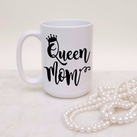 """Queen Mom"" Coffee Mug"