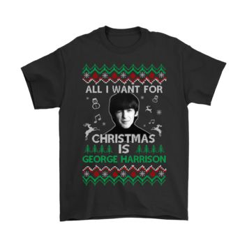 DCCKON7 All I Want For Christmas Is George Harrison Shirts