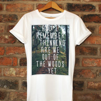 Taylor Swift Quote Lyrics 1989 Shirt Unisex Adult / Youth Tee / Kids