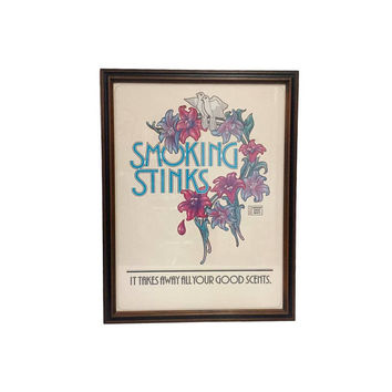 "70s Anti Smoking Ad Poster American Cancer Society Vintage ""Smoking Stinks It Takes Away All Your Good Scents"" Framed Art Tobacco"