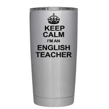 Keep Calm Im an English Teacher 20 oz Tumbler
