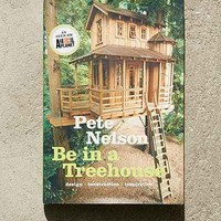 Be In A Treehouse By Pete Nelson - Urban Outfitters