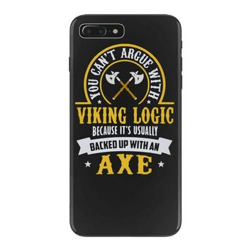 you can't argue with a viking iPhone 7 Plus Case