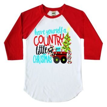 Have Yourself A Country Little Christmas Kids Raglan Shirt