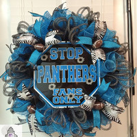 "SALE FOR WINNING Carolina Panthers ""Stop Panthers Fans Only"" Ruffle Deco Mesh Wreath"