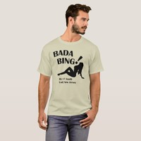 Bada Bing club. T-Shirt