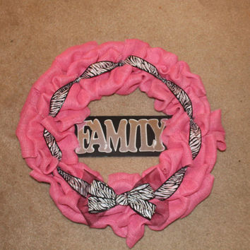 Beautiful Pink Burlap Wreath with family sign with Zebra ribbon accents- FULL SIZE