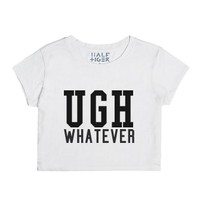 UGH Whatever-Unisex Snow T-Shirt