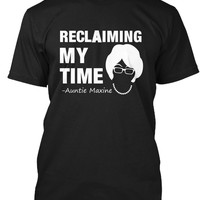 Reclaiming My Time T-Shirt