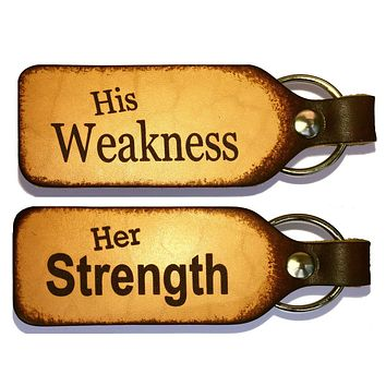 Her Strength His Weakness Couples Keychain Set