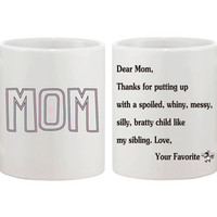 Cute Ceramic Coffee Mug Gift for Mom 11oz White- Dear Mom From Your Favorite
