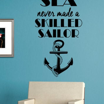 Skilled Sailor Anchor Quote Version 2 Nautical Ocean Beach Decal Sticker Wall Vinyl Art Decor