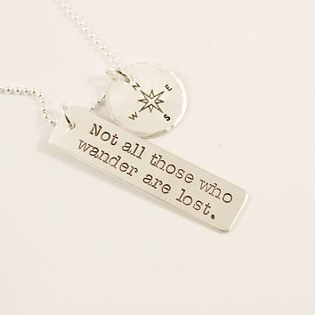 """Not all those who wander are lost"" - sterling silver charm necklace with compass charm"