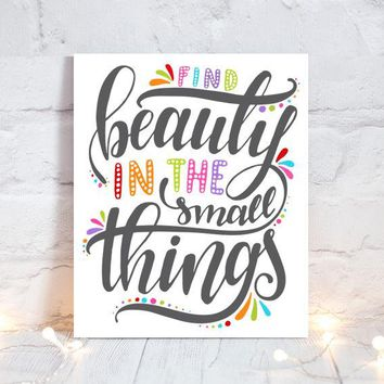 WALL ART QUOTE, Find Beauty Small Things, Office Quotes, Inspirational Quote, Motivational Quote, Typography Decor, Single Canvas or Print