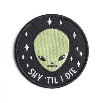 Shy Til I Die Iron-On Patch