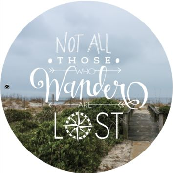 """Quote Wall Decal, """"Not All Those Who Wander Are Lost"""""""