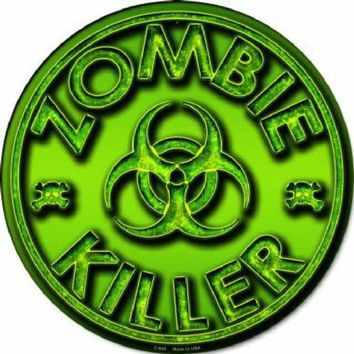 Zombie Killer Green  Circular Sign