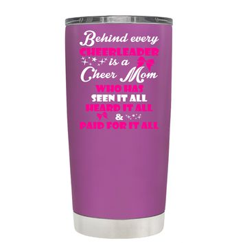 Behind Every Cheerleader is a Cheer Mom on Light Violet 20 oz Tumbler Cup