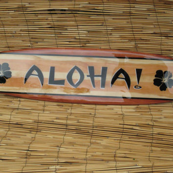 Decorative Surfboard Art Aloha Sign - great for your beach, surfer, or island themed decor