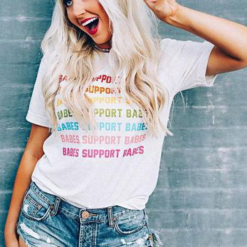 Rainbow Babes Support Babes Tee