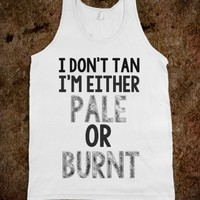 I don't tan-Unisex White Tank