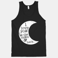 I Love You To The Moon And Back (Tank)