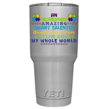 YETI An Amazing Smart Talented Kid with Autism 30 oz Tumbler Cup