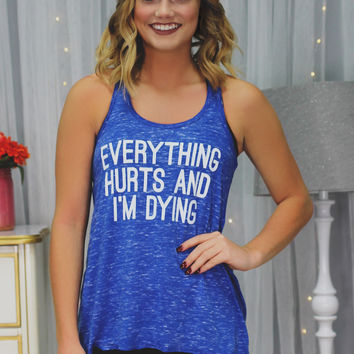 Everything Hurts Tank - Royal