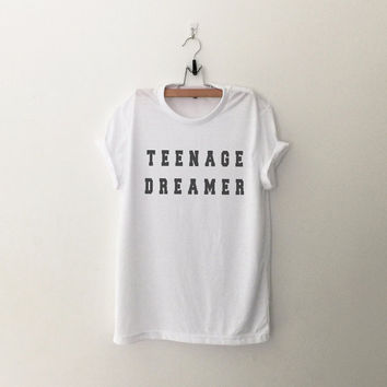 Teenage dreamer womens T-Shirt gifts girl instagram tumblr hipster band merch fangirls teens fashion girlfriends birthday christmas present