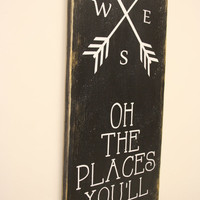 Oh The Place You'll Go Wood Sign Boys Nursery Decor Black And White Nursery Tribal Nursery Woodlands Nursery Decor Handmade Handpainted