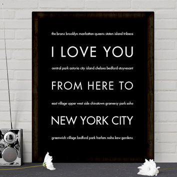 I Love You From Here To NEW YORK CITY art print