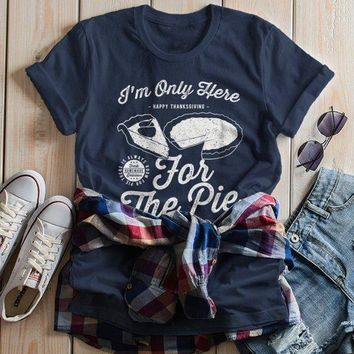 Women's Funny Thanksgiving T Shirt Only Here For Pie Vintage Graphic Tee Turkey Day