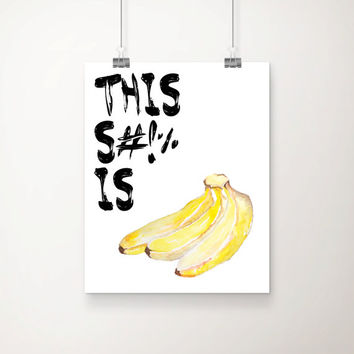 Bananas Art Print - Typography - Home Decor - Office Decor - Vanity Decor - Dorm Decor