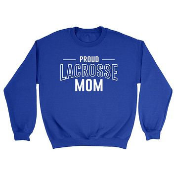 Proud lacrosse mom team squad game day sport mom love lacrosse Mother's day Crewneck Sweatshirt