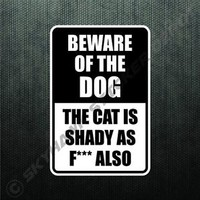 Funny Beware Of Dog & Shady Cat Sticker Die Cut Vinyl Decal Sticker Car Decal GM