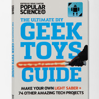 The Ultimate DIY Geek Toys Guide By Popular Science - Urban Outfitters