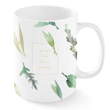 Be Your Own Kind Of Beautiful Eucalyptus Mug