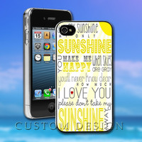 Hard Case Design - You Are My Sunshine - Custom Print for iPhone 4/4s, iPhone 5, Samsung S3 9300 and Samsung S4 9500