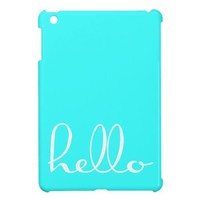 HELLO - Customize your color! - iPad Mini Cases from Zazzle.com