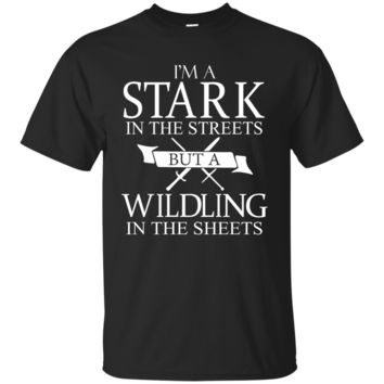 I'm A Stark In The Streets Tshirt