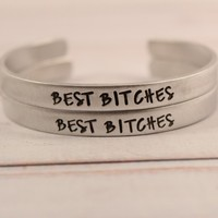 """Best Bitches"" Cuff Bracelet Set of TWO"