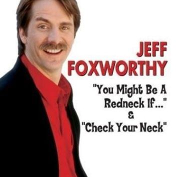 "JEFF FOXWORTHY ""YOU MIGHT BE A R"