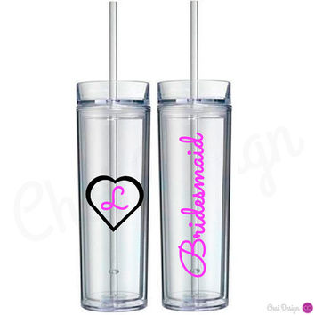 Heart with Initial Skinny Tumbler. Bridesmaid gift. Maid of Honor. Matron of Honor. Flower Girl gift. Gift just because & make it your own!