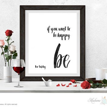 Printable Art be happy Leo Tolstoy quote Minimalist art print Typographic Printable quote Motivational Poster Inspirational Art Positive art